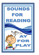 SOUNDS FOR READING  - AY  for PLAY
