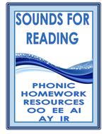 PHONIC HOMEWORK RESOURCES (  OO  EE  AI  IR  AY)