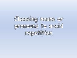 Nouns-or-Pronouns-to-Avoid-Repetiton.pptx