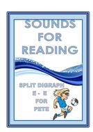 SOUNDS FOR READING  SPLIT DIGRAPH E - E
