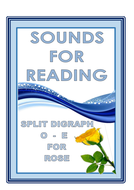 SOUNDS FOR READING  SPLIT  DIGRAPH  O-E