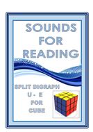 SOUNDS FOR READING  SPLIT DIGRAPH  U - E