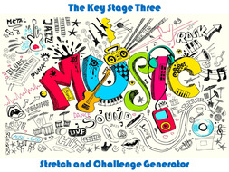 The-Key-Stage-3-Music-Stretch-and-Challenge-Generator.pptx