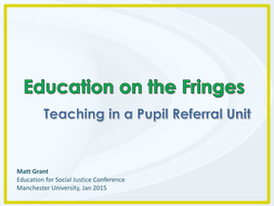 Teaching in a Pupil Referral Unit - Three Common Issues