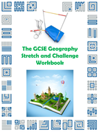 The GCSE Geography Stretch and Challenge Workbook