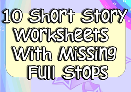 Adding Full Stops Practice 10 Worksheets KS1 or KS2 EAL or SEN