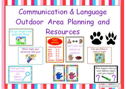 Outdoor Area Planning and Resources - EYFS Communication ...