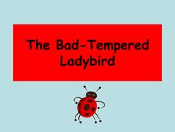 76-tbtl-the-bad-tempered-ladybird.ppt