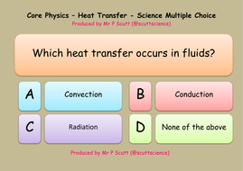 Physics heat transfers multiple choice quiz