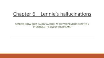 Of Mice and Men - Lennie's hallucinations in Chapter 6