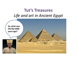 Tut's-Treasures---edited.pptx