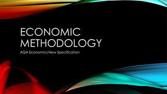 Economic Methodology (NEW 2015 AQA )