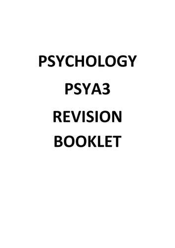 PSYA3 AQA Psychology Revision Booklet by Charlottex13x