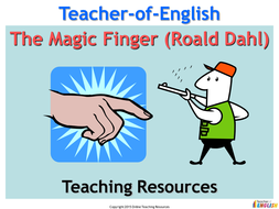 The Magic Finger by Roald Dahl - PowerPoint presentation and worksheets
