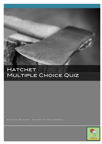 Hatchet - Multiple Choice Comprehension Quiz ~ Chapter by chapter