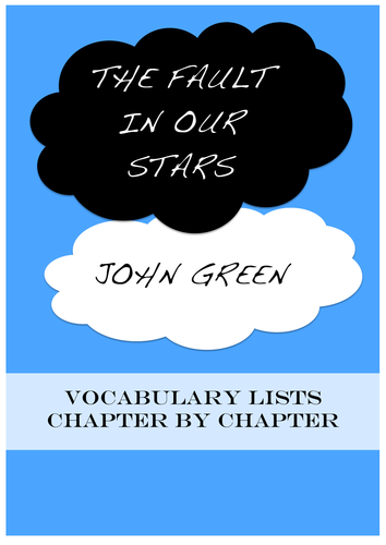 The Fault in Our Stars - Vocabulary Lists ~ Chapter-by-chapter