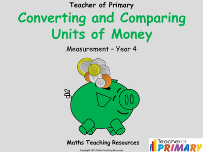 converting and comparing units of money year 4 powerpoint and worksheets by martin grundy. Black Bedroom Furniture Sets. Home Design Ideas