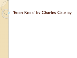 Eden-Rock--by-Charles-Causley.pptx