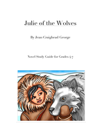Julie of the Wolves Novel Study Guide