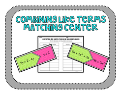 Combining Like Terms Matching Center by katembee - Teaching ...