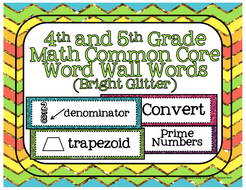 4th and 5th Grade Math Common Core Word Wall Words- Bright Glitter