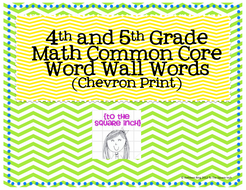 4th and 5th Grade Math Common Core Word Wall Words- Chevron Print