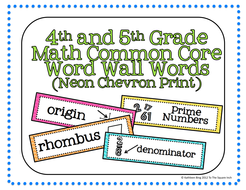 4th and 5th Grade Math Common Core Word Wall Words- Neon Chevron Print