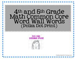 4th and 5th Grade Math Common Core Word Wall Words- Polka Dot Print