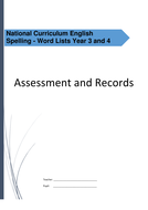 Spelling: Year 3 and Year 4 Spelling Assessment and Records