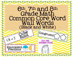 6th, 7th, and 8th Grade Math Common Core Word Wall Words- Black and White