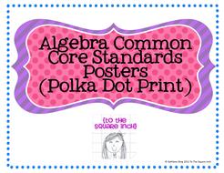 Algebra Common Core Standards Posters (Polka Dot Print)