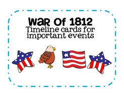 Major events in the war of 1812 timeline cards by katembee major events in the war of 1812 timeline cards publicscrutiny Gallery