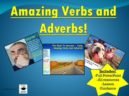 Amazing Verbs and Adverbs!