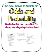 So you have to teach Odds and Probability?! Notes & Practice Mini Pack