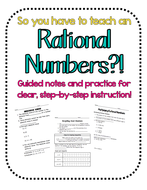 So you have to teach Rational Numbers?! Notes & Practice