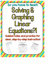 So you have to teach Solving & Graphing Inequalities?! Notes & Practice
