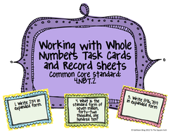 Standard Form, Word Form and Expanded Form Task Cards and Record Sheets