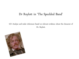 Week-3-lesson-3-Dr-Roylott.ppt