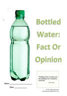 Bottled Water: Fact Or Opinion (Grade 6 - 10)