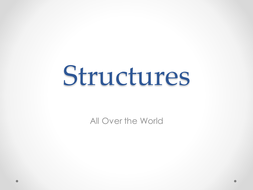 Structures of the World - PowerPoint