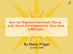 The Hopi - Their Environment, Culture, Survival - Past and Present