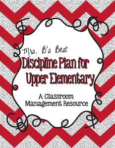 Classroom Management Tips: Discipline/Behavior Plan for Upper Elementary Grades - Editable Pages