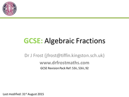 Gcse Algebraic Fractions By Drfrostmaths Teaching Resources Tes