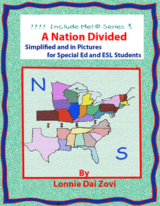 Gettysburg Collection: A Nation Divided In Pictures for Differentiating Instruction (Special Ed, ESL, ELL)