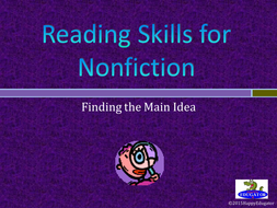 Finding the Main Idea When Reading Nonfiction PowerPoint