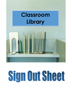 classroom library sign out sheet