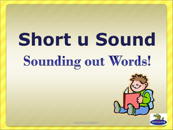 Short u Sound - Sounding Out Words PowerPoint