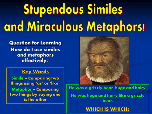 Stupendous Similes and Miraculous Metaphors!