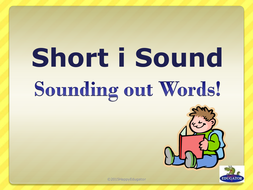 Short i Sound - Sounding Out Words