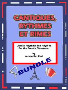 Featured Author Lonnie Dai Zovi French Chants, Rhythms and Rhymes for the Classroom BUNDLE